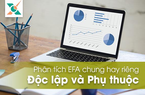 Chạy EFA riêng hay chung giữa biến độc lập với biến phụ thuộc?