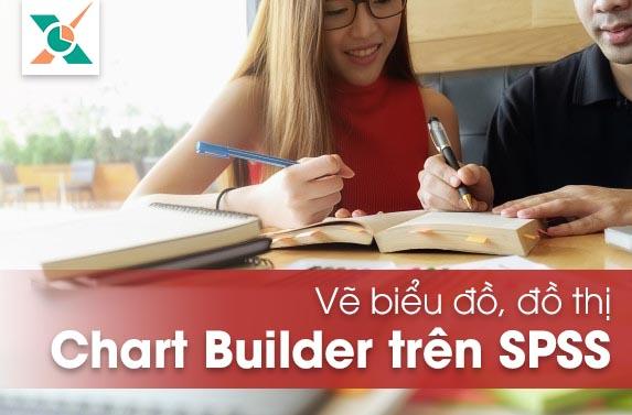 Vẽ đồ thị Chart Builder SPSS