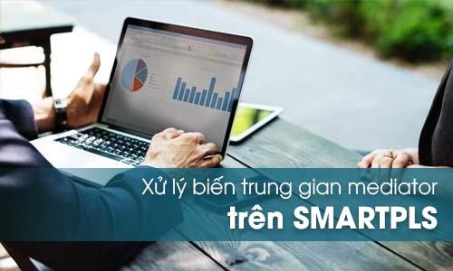 Phân tích biến trung gian Smartpls